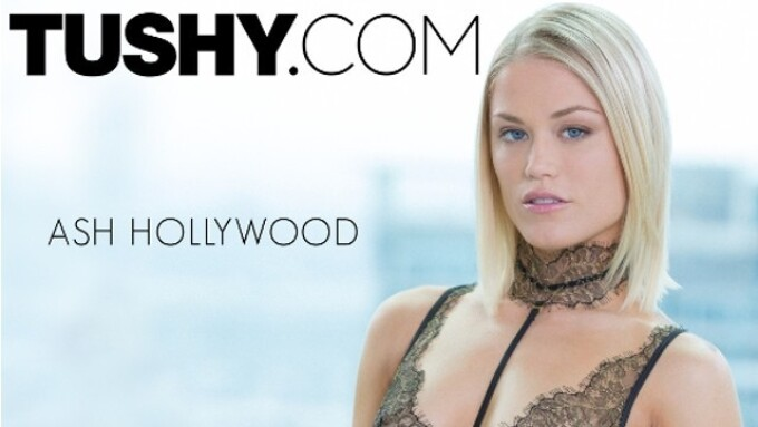 Ash Hollywood Does First Anal for Tushy