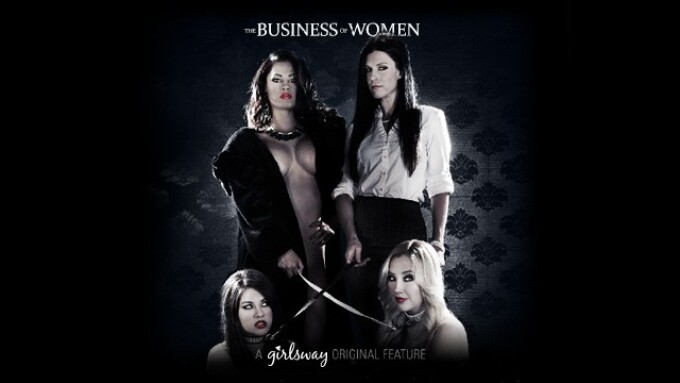 Girlsway Releases 1st Feature, 'The Business of Women' on DVD
