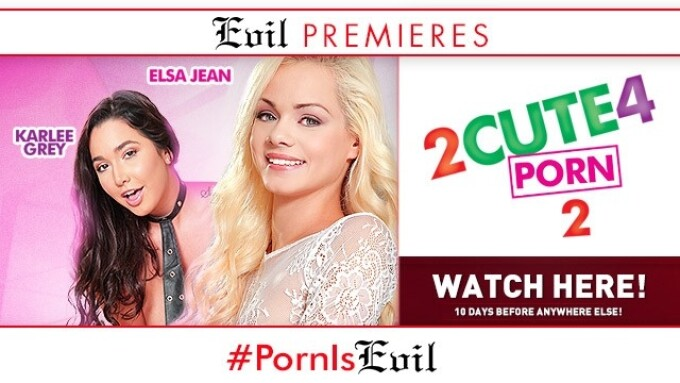 Evil Angel Premieres '2 Cute 4 Porn'