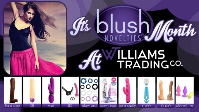 Williams Trading Launches '2nd Annual Blush Month' Promotion