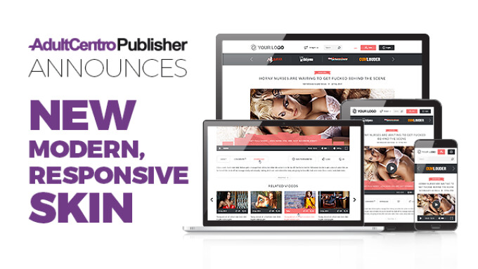 AdultCentro Publisher Announces New Responsive 'Flexx Skin'