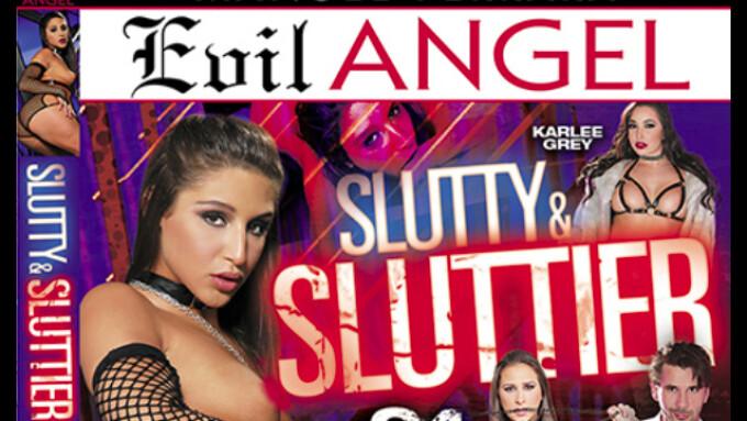 Evil Angel's 'Slutty and Sluttier 24' Debuts