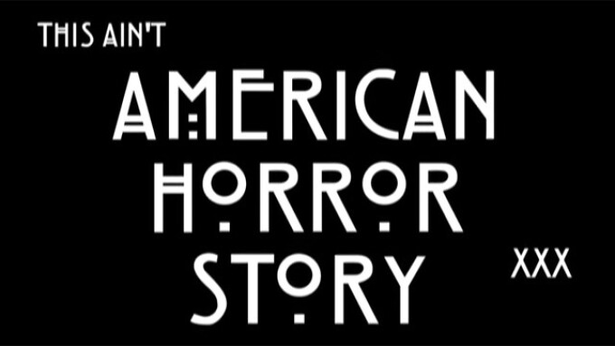 Video: Hustler Video Releases 'This Ain't American Horror Story XXX'