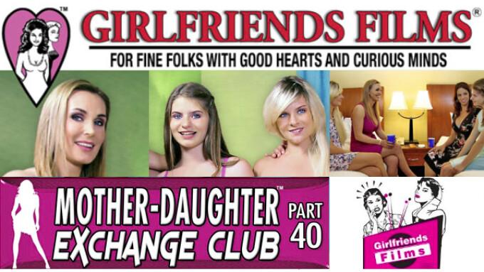 Girlfriends Films' 'Mother-Daughter Exchange Club' Turns 40