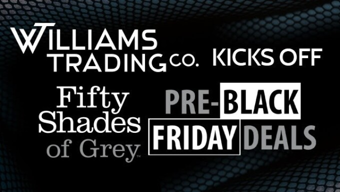 Williams Trading to Launch Special for Fifty Shades Line