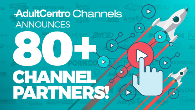 AdultCentro Channels Surpasses 80 Brand Partners