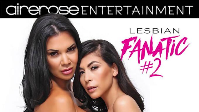 Airerose Entertainment Releases 'Lesbian Fanatic 2'