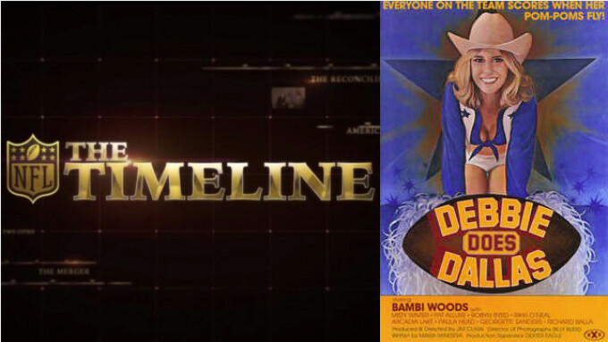 'Debbie Does Dallas' Showcased on NFL Networks' 'The Timeline'