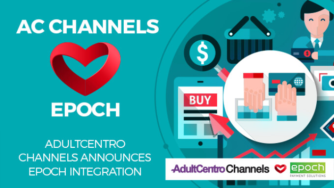 AdultCentro Channels Offers Quicker Epoch Integration