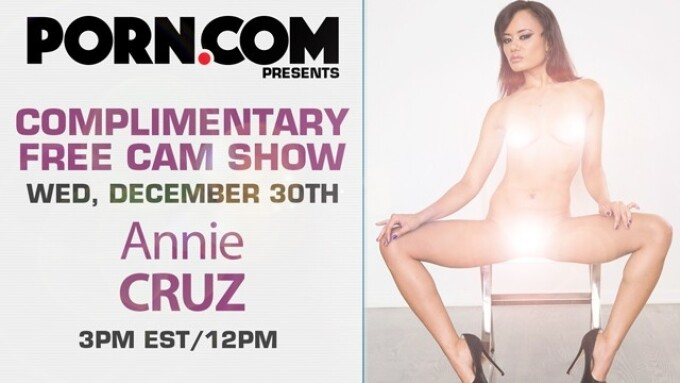 Annie Cruz Debuts Free Cam Show on Porn.com This Wednesday