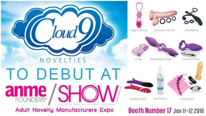 Cloud 9 Novelties to Debut at ANME