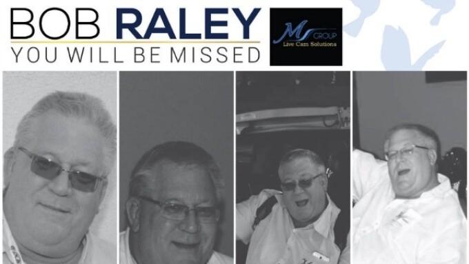 Live Cams Pioneer Robert Raley Dies