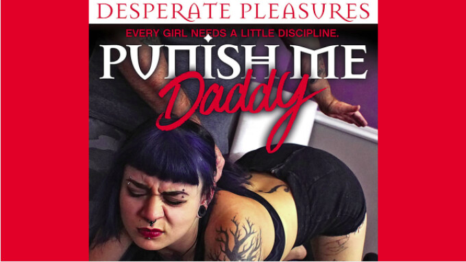 Pure Play, Desperate Pleasures Debut 'Punish Me Daddy'