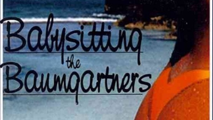 Adam & Eve Pictures Announces 'Babysitting the Baumgartners'