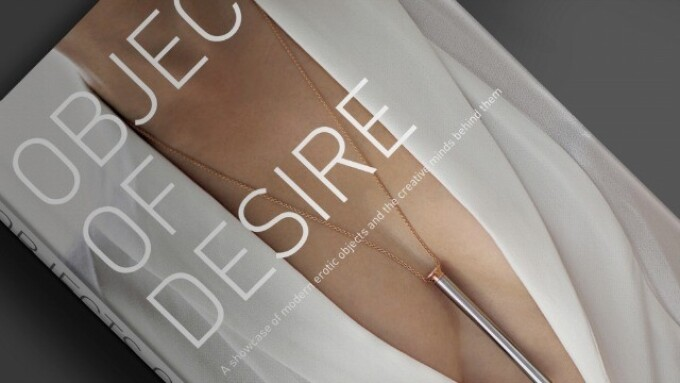 'Objects of Desire' Examines Sex Toy Craftsmanship