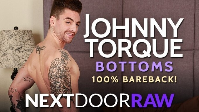 Johnny Torque to Bottom for 1st Time on NextDoorRaw.com