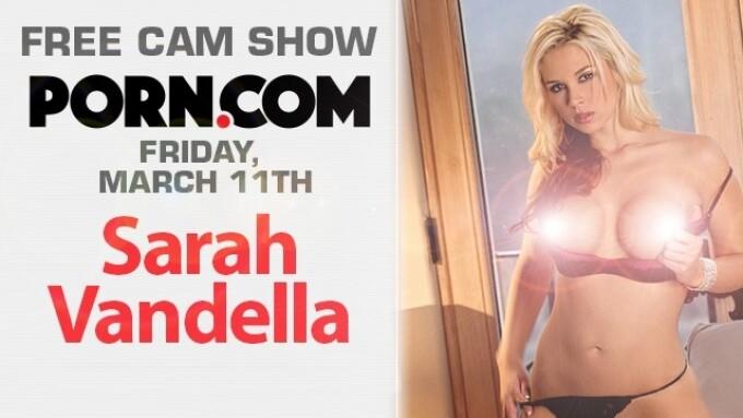 Sarah Vandella in Free Cam Show This Friday on Porn.com