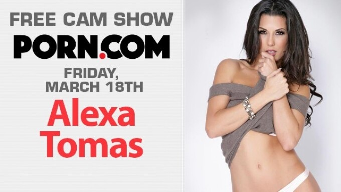 Alexa Tomas in Free Webcam Show, This Friday on Porn.com