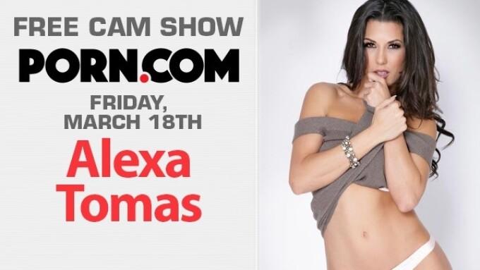 Alexa Tomas in Free Webcam Show, This Friday on Porn.com