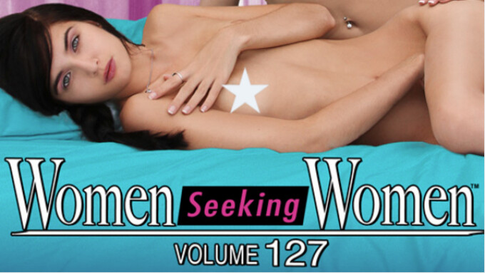 Girlfriends Films Releasing 'Women Seeking Women 127'