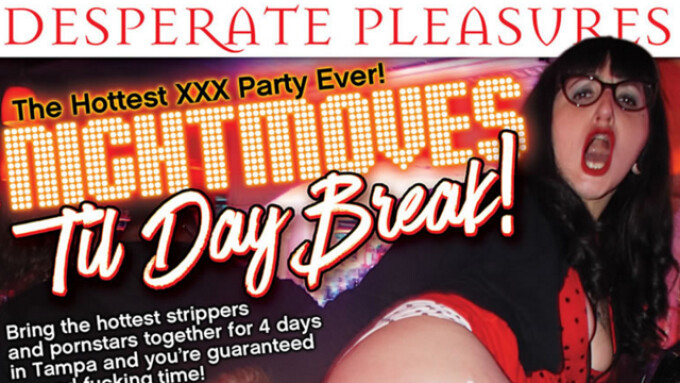 Pure Play, Desperate Pleasures Offer 'NightMoves Til Day Break!'