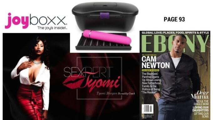 Sexpert Tyomi Morgan Spotlights Joyboxx in Ebony Magazine