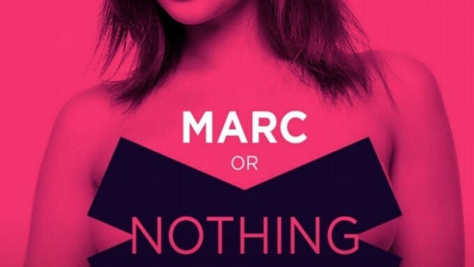Marc Dorcel Launches 'Marc or Nothing' Promotion