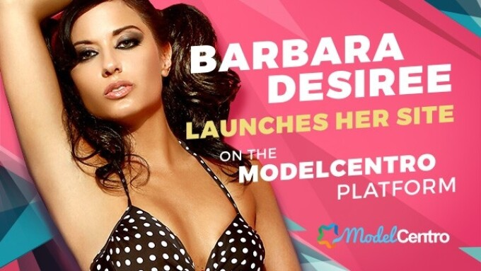 Barbara Desiree Partners With ModelCentro for Official Site