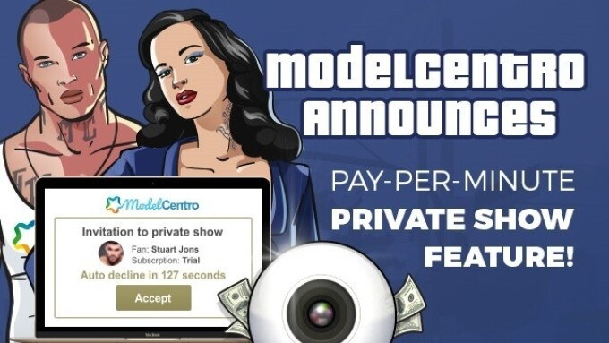 ModelCentro Debuts Pay-Per-Minute Private Show Feature