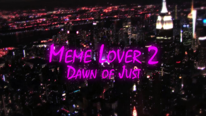 Brazzers Releases 'Meme Lover 2: Dawn of Just'