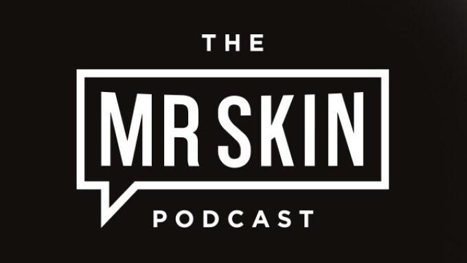 SK Intertainment Debuts Mr. Skin Podcast