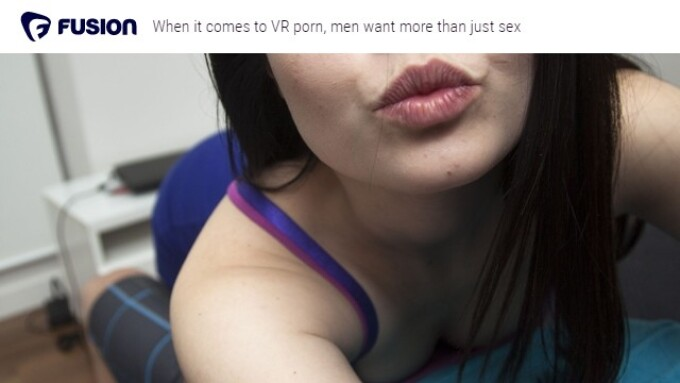 Fusion Looks at VR Porn's Impact on Emotional Intimacy