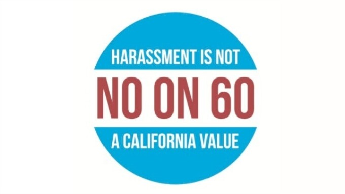 No on Prop 60 Campaign Moves Into Overdrive to Get Message Out