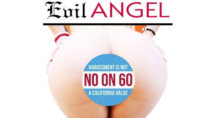 Evil Angel Warns 'Prop 60 Unsafe'