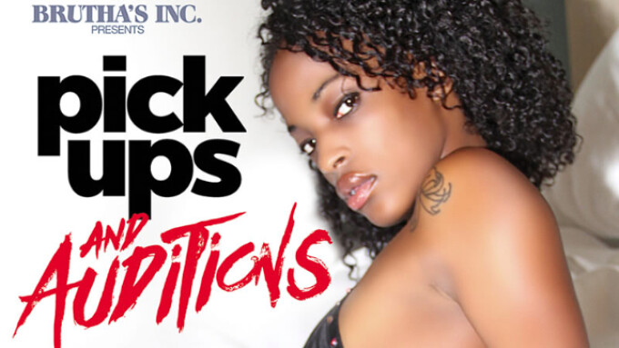 Pure Play, Brutha's Inc. Debut 'Pick Ups and Auditions'