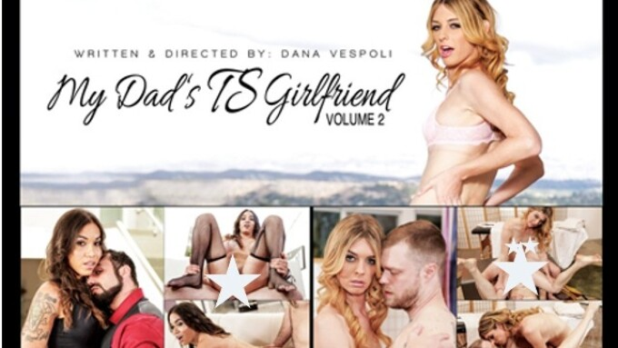 TransSensual Unveils Dana Vespoli's 'My Dad's TS Girlfriend 2'