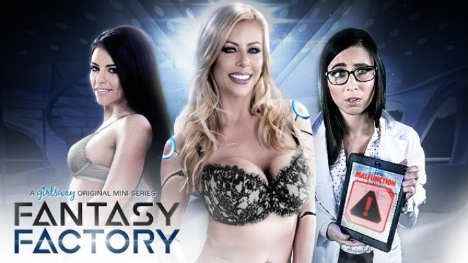 Girlsway Premieres 'Fantasy Factory'