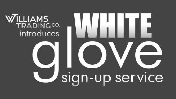 Williams Trading Introduces White Glove Sign Up Service