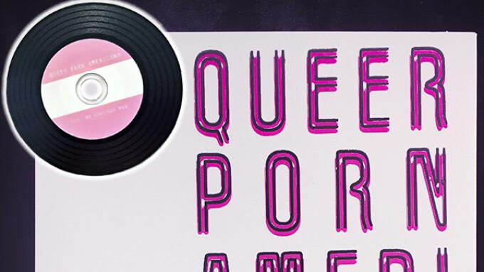 TroubleFilms Debuts Chelsea Poe's 'Queer Porn Americana'