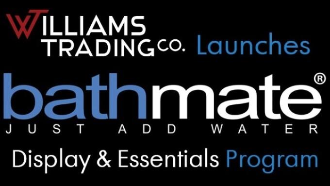Williams Trading Launches Bathmate Display, Essentials Program