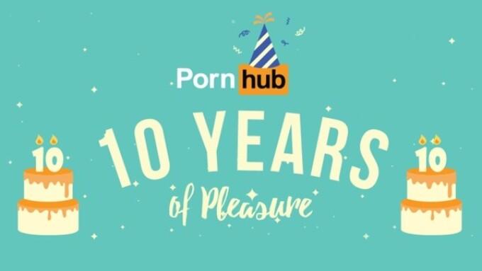 Video: Pornhub Celebrates 10th Anniversary