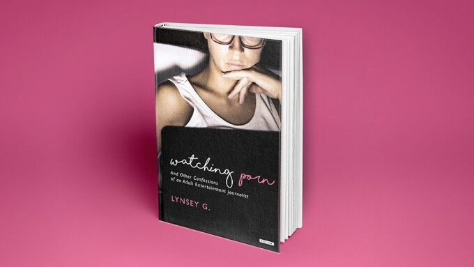 Lynsey G's 'Watching Porn' Now Available From Overlook Press
