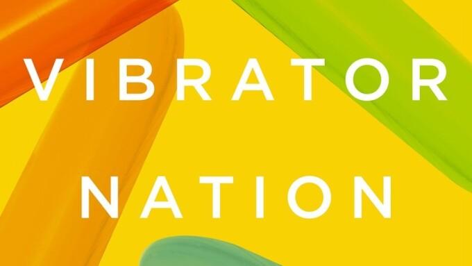 Lynn Comella's 'Vibrator Nation' Debuts Next Month