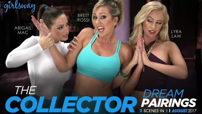 Girlsway Debuts 'The Collector,' Brett Rossi's 'Dream Pairings' Showcase