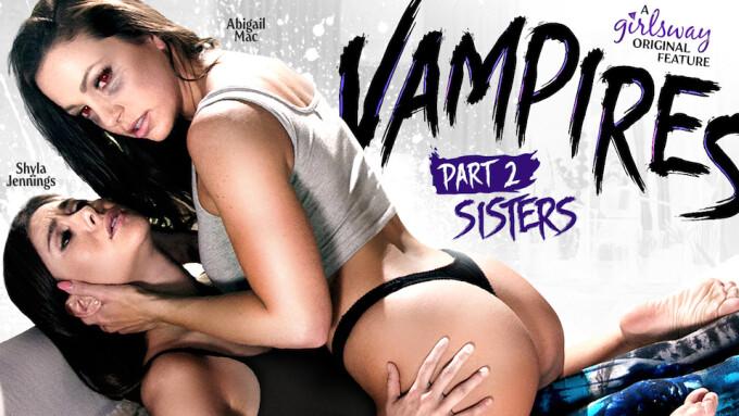 Girlsway Debuts Latest 'Vampires' Episode
