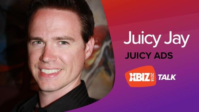 JuicyAds' Juicy Jay to Deliver 'XBIZ Talk'
