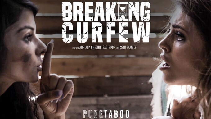 Adriana Chechik Stars in Pure Taboo's 'Breaking Curfew'