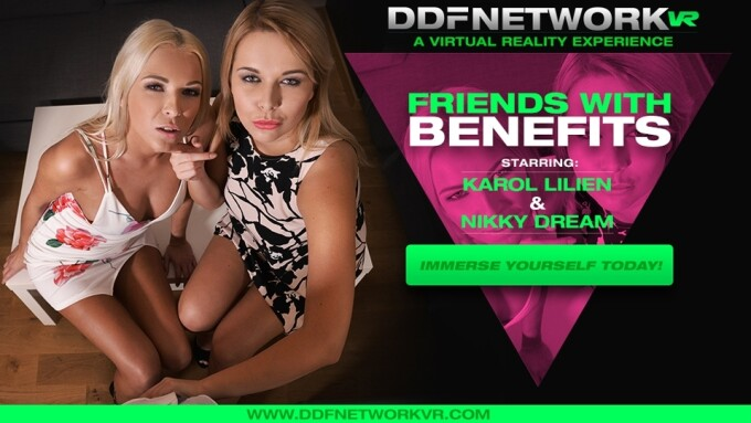 Karol Lilien, Nikky Dream Perform in DDF Network VR's 'Friends With Benefits'