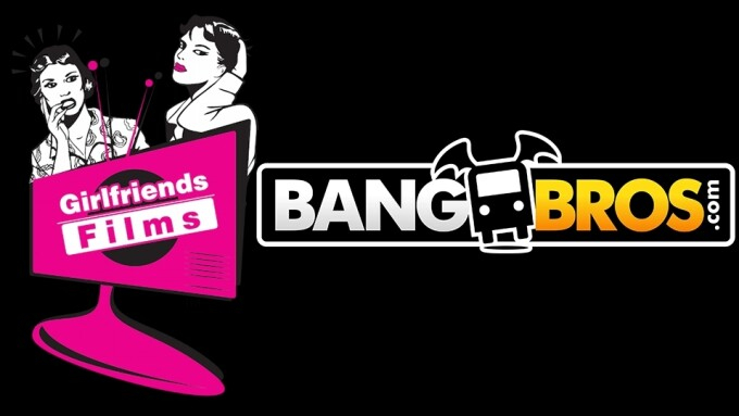 BangBros Moves DVD Distribution to Girlfriends Films