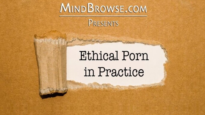 Mindbrowse, Sssh to Host 'Ethical Porn in Practice' at XBIZ Show